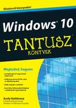 Andy Rathbone - Windows 10 - Tantusz Könyvek