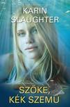 Karin Slaughter - Szőke, kék szemű [eKönyv: epub, mobi]<!--span style='font-size:10px;'>(G)</span-->