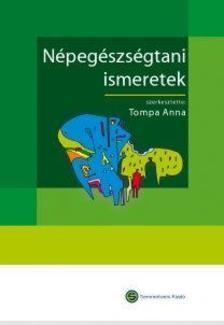Tompa Anna (szerk.) - Népegészségtani ismeretek