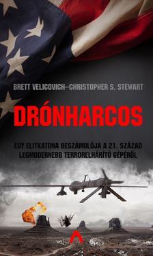 Brett Velicovich - Christopher S. Stewart - Drónharcos