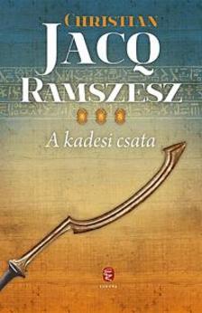Christian JACQ - Ramszesz III. - A kadesi csata