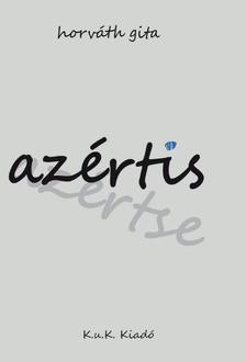 Horváth Gita - Azértis ###