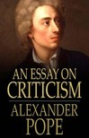 Pope, Alexander - An Essay on Criticism [eKönyv: epub,  mobi]