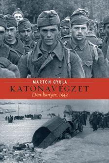 Marton Gyula - Katonavégzet
