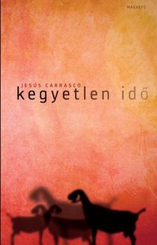 Jesús Carrasco - Kegyetlen idő