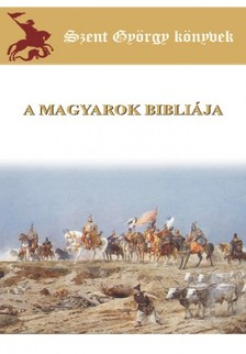 PAPP ÁRPÁD - Magyarok bibliája [eKönyv: epub, mobi]