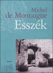 Michel de Montaigne - Esszék 1-3. [eKönyv: pdf]