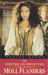 Daniel Defoe - The Fortunes and Misfortunes of Moll Flanders [antikvár]