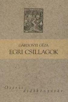GÁRDONYI GÉZA - Egri csillagok - Osiris diákkönyvtár