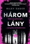 Riley Sager - Három lány