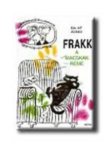 Bálint Ágnes - Frakk a macskák réme