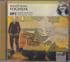 Bohumil Hrabal - Foghíjak - HANGOSKÖNYV