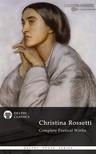 Rossetti Christina - Delphi Complete Works of Christina Rossetti (Illustrated) [eKönyv: epub,  mobi]