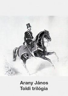 Arany János - Toldi trilógia [eKönyv: epub, mobi]
