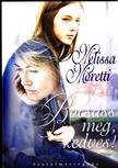 Melissa Moretti - Bocsáss meg, kedves<!--span style='font-size:10px;'>(G)</span-->