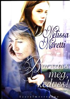 Melissa Moretti - Bocsáss meg, kedves