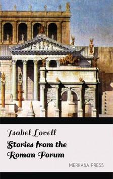 Lovell Isabel - Stories from the Roman Forum [eKönyv: epub, mobi]