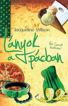 Jacqueline Wilson - Lányok a pácban