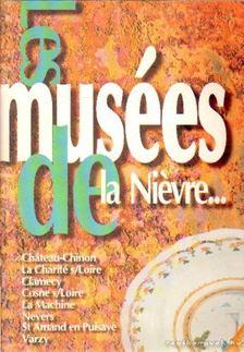 Musées de la Niévre... [antikvár]