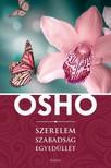 OSHO - Szerelem, szabadság, egyedüllét [eKönyv: epub, mobi]<!--span style='font-size:10px;'>(G)</span-->