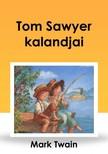 Mark Twain - Tom Sawyer kalandjai [eKönyv: epub, mobi]<!--span style='font-size:10px;'>(G)</span-->
