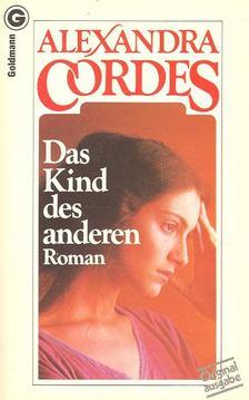 CORDES, ALEXANDRA - Das Kind des anderen [antikvár]