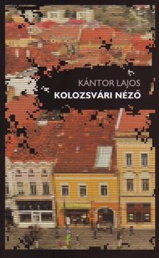 Kántor Lajos - KOLOZSVÁRI NÉZŐ