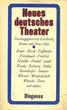 BRAUN - IDEN (edt.) - Neues deutsches Theater [antikvár]