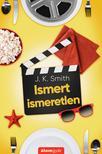 J.K. Smith - Ismert ismeretlen<!--span style='font-size:10px;'>(G)</span-->