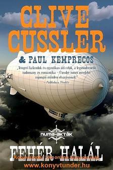 Clive Cussler - FEHÉR HALÁL / NUMA-AKTÁK 4.