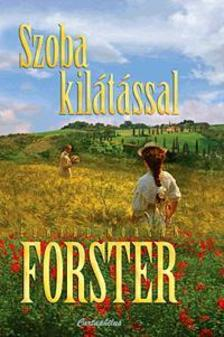 Morgan Edward Forster - Szoba kilátással