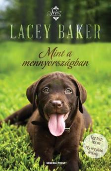 Lacey Baker - Mint a mennyországban