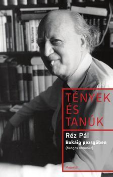 Réz Pál - Bokáig pezsgőben - hangos memoár