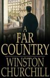 Winston Churchill - A Far Country [eKönyv: epub,  mobi]