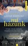 Louise Candlish - Mi házunk [eKönyv: epub, mobi]<!--span style='font-size:10px;'>(G)</span-->
