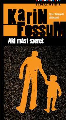 Karin Fossum - Aki mást szeret ###