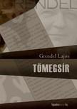 Grendel Lajos - Tömegsír   [eKönyv: epub,  mobi]