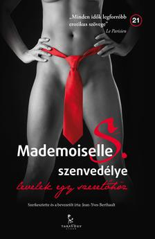 Jean-Yves Berthault - Mademoiselle S. szenvedélye ###