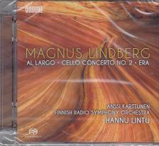 LINDBERG - AL LARGO,CELLO CONCERTO NO.2 ,ERA,SACD