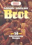 BICHOFF, HERMANN - Schlank + schön mit Brot [antikvár]