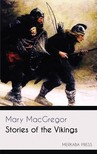 MacGregor Mary - Stories of the Vikings [eKönyv: epub,  mobi]