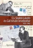 Gál Ágnes és Gál Julianna szerkesztette - Cs. Szabó László és Gál István levelezése 1933-1982<!--span style='font-size:10px;'>(G)</span-->
