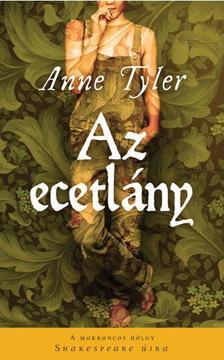 Anne Tyler - AZ ECETLÁNY