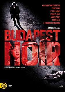 GÁRDOS ÉVA - Budapest Noir