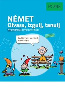 Stephanie Bernhuber - PONS Német nyelvkönyv | Olvass, izgulj, tanulj