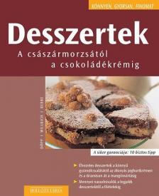 Döpp-Willrich-Rebbe - DESSZERTEK - A CSÁSZÁRMORZSÁTÓL A CSOKOLÁDÉKRÉMIG