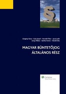 Horváth Tibor Lévay Miklós - Magyar büntetőjog általános rész [eKönyv: epub, mobi]