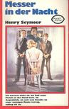 Seymour, Henry - Messer in der Nacht [antikvár]