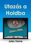 Jules Verne - Utazás a Holdba [eKönyv: epub, mobi]