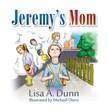 Dunn Lisa A. - Jeremy's Mom [eKönyv: epub,  mobi]